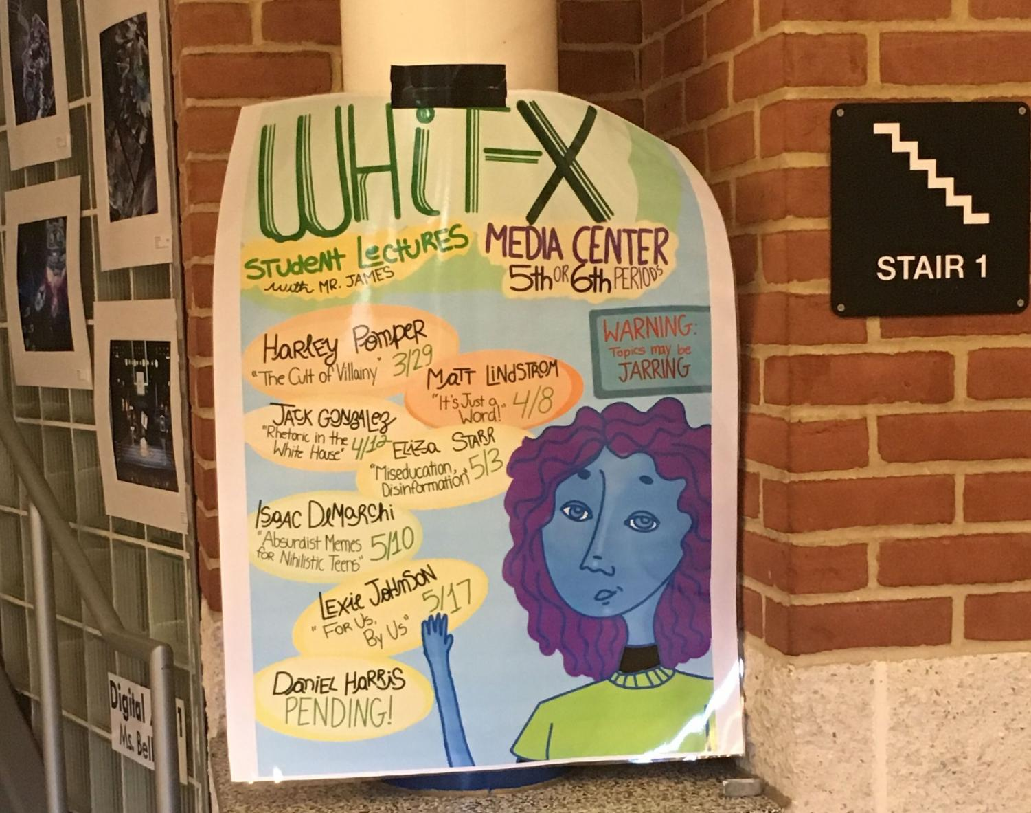 The Whit-X Lecture series gives students a platform to share their opinions. Students research and create a 45 minute presentation on a topic of their choice.