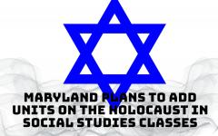 Maryland expands Holocaust curriculum