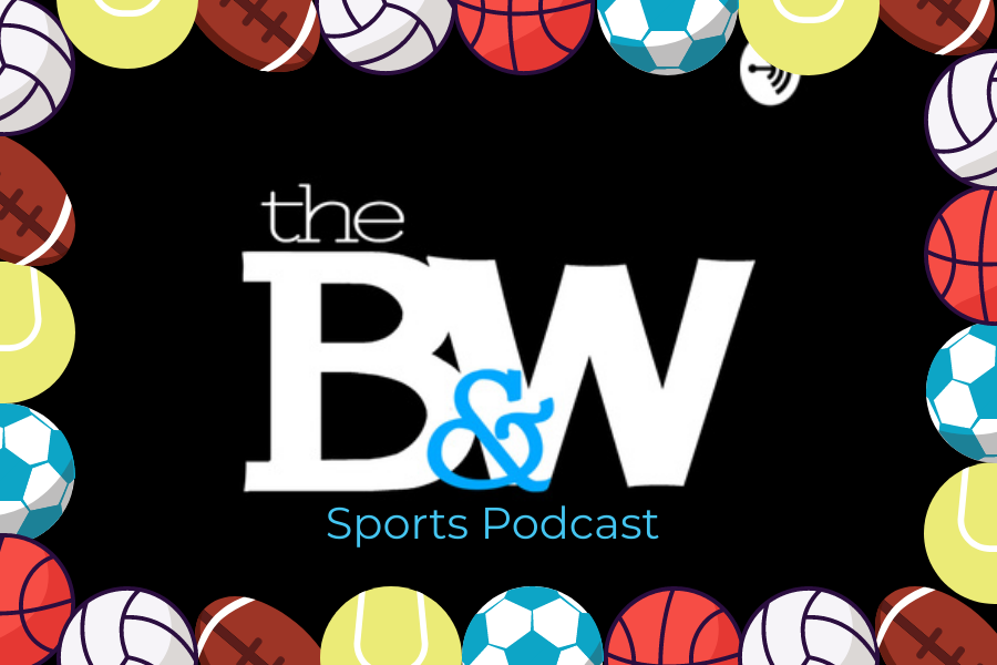 Episode 12: The Black and White Sports Podcast